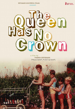 THE-QUEEN-HAS-NO-CROWN-Poster